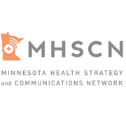 MN Health Strategy & Communication Network (MHSCN)